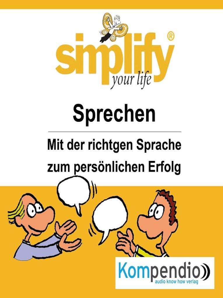 simplify your life -einfacher und glücklicher leben als eBook epub