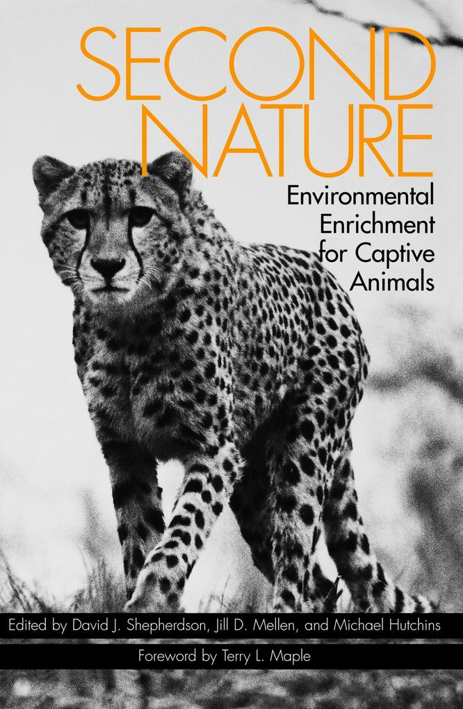 Second Nature: Environmental Enrichment for Captive Animals als Taschenbuch