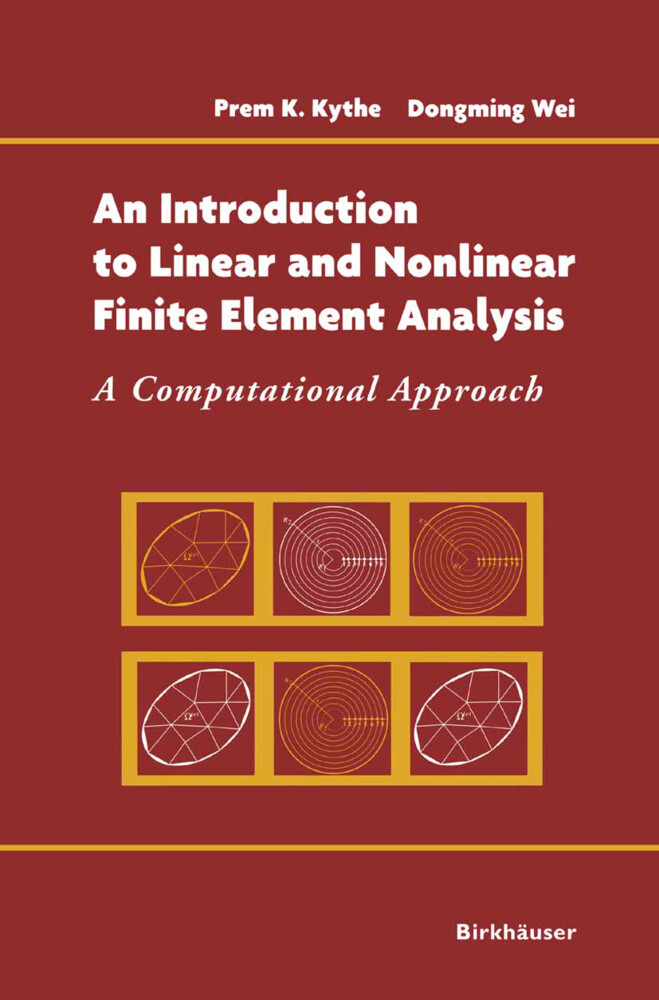 An Introduction to Linear and Nonlinear Finite Element Analysis: A Computational Approach als Buch