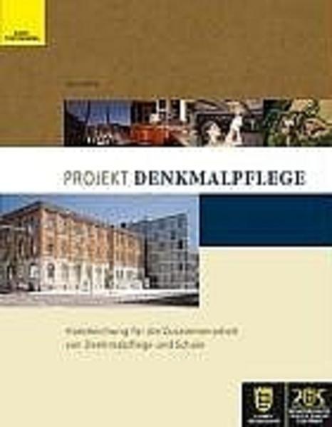 Projekt Denkmalpflege und Schule als Buch