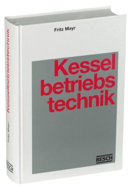 Handbuch der Kesselbetriebstechnik als Buch