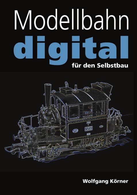 Modellbahn digital für den Selbstbau als Buch