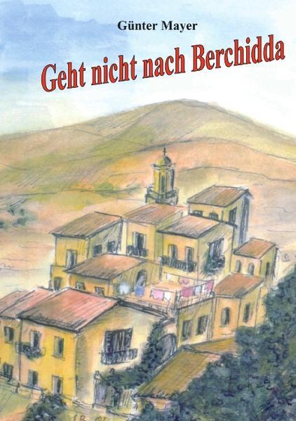 Geht nicht nach Berchidda als Buch