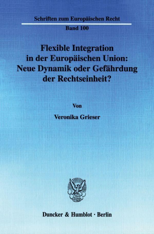 Flexible Integration in der Europäischen Union als Buch