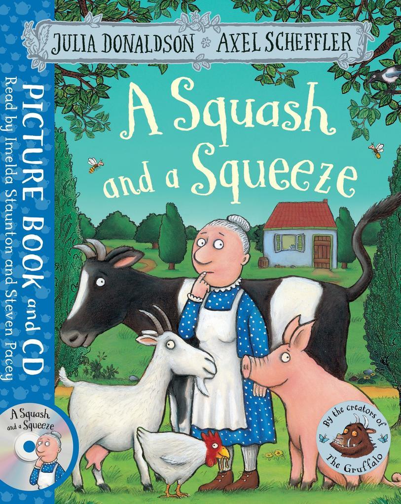 A Squash and a Squeeze als Buch von Julia Donal...
