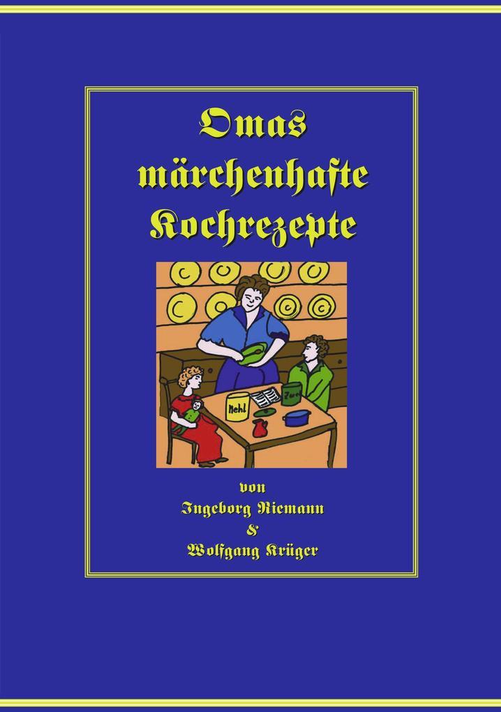 Omas märchenhafte Kochrezepte als Buch