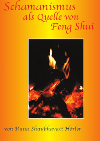 Schamanismus als Quelle von Feng Shui als Buch