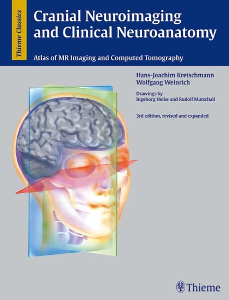 Cranial Neuroimaging and Clinical Neuroanatomy als Buch