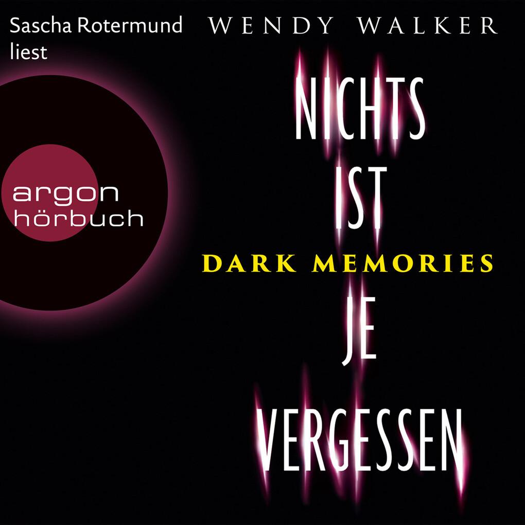 Dark Memories - Nichts ist je vergessen (Gekürzte Lesefassung) als Hörbuch Download