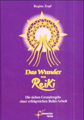 Das Wunder von Reiki als Buch