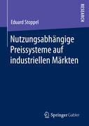 Nutzungsabhängige Preissysteme auf industriellen Märkten