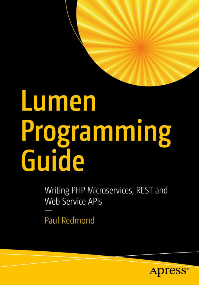 Lumen Programmers Guide als Buch von Paul Redmond