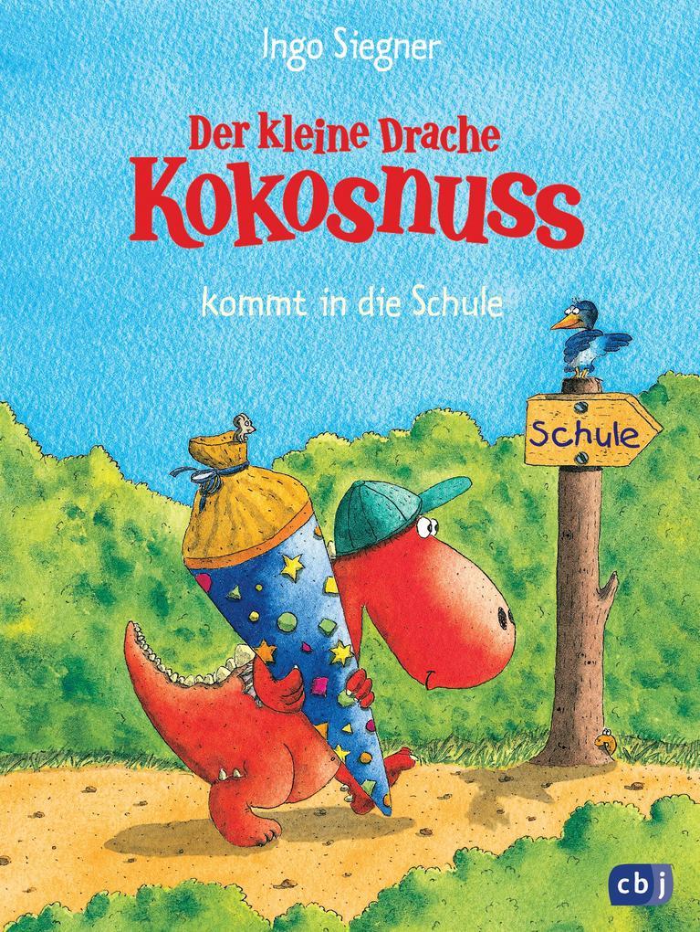 Der kleine Drache Kokosnuss 01 kommt in die Schule als Buch