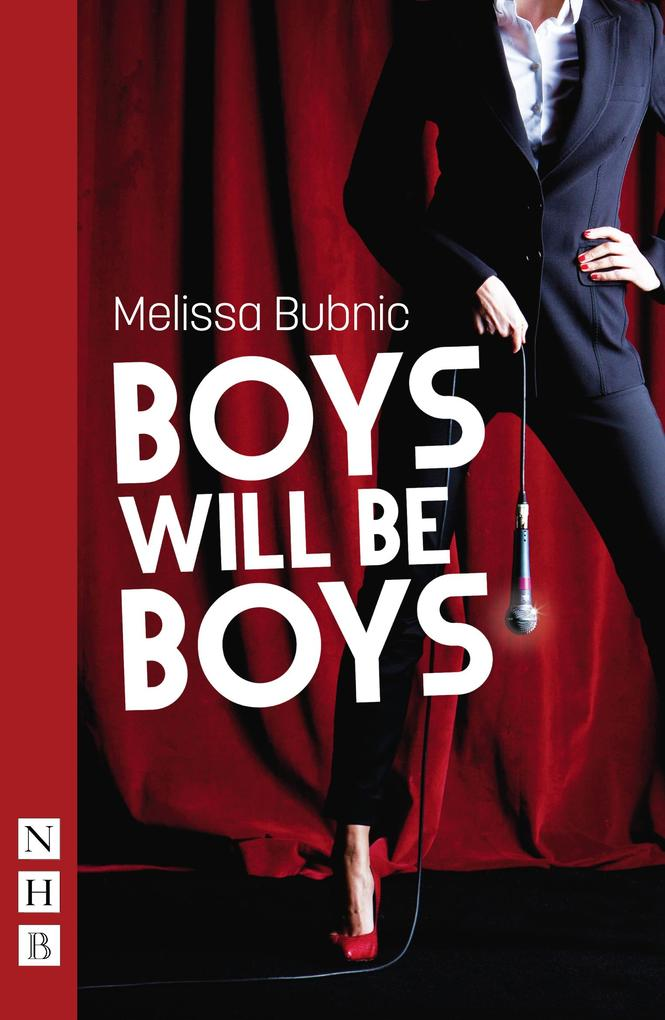 Boys Will Be Boys (NHB Modern Plays) als eBook ...