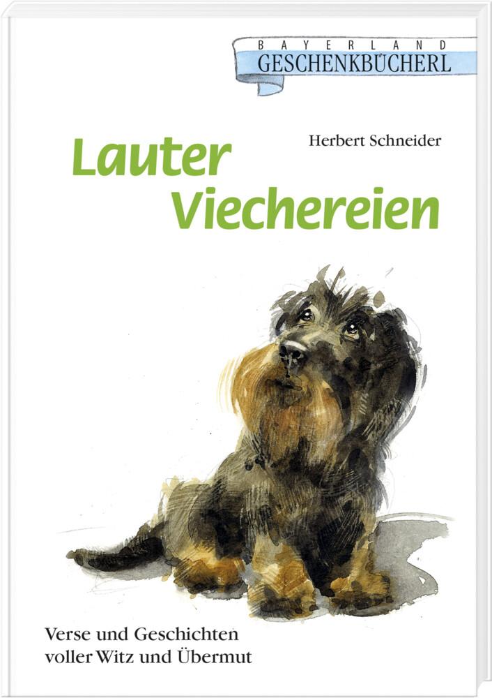 Lauter Viechereien als Buch von Herbert Schneider