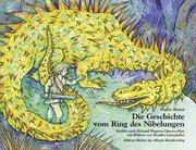 Die Geschichte vom Ring des Nibelungen
