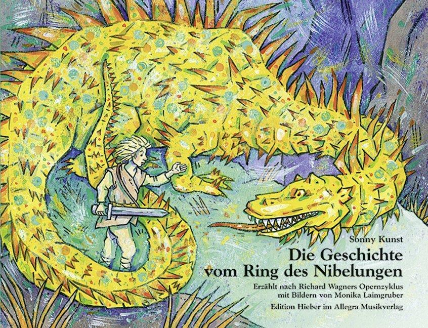 Die Geschichte vom Ring des Nibelungen als Buch