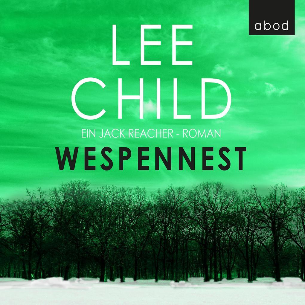 Wespennest: Ein Jack-Reacher-Roman als Hörbuch Download