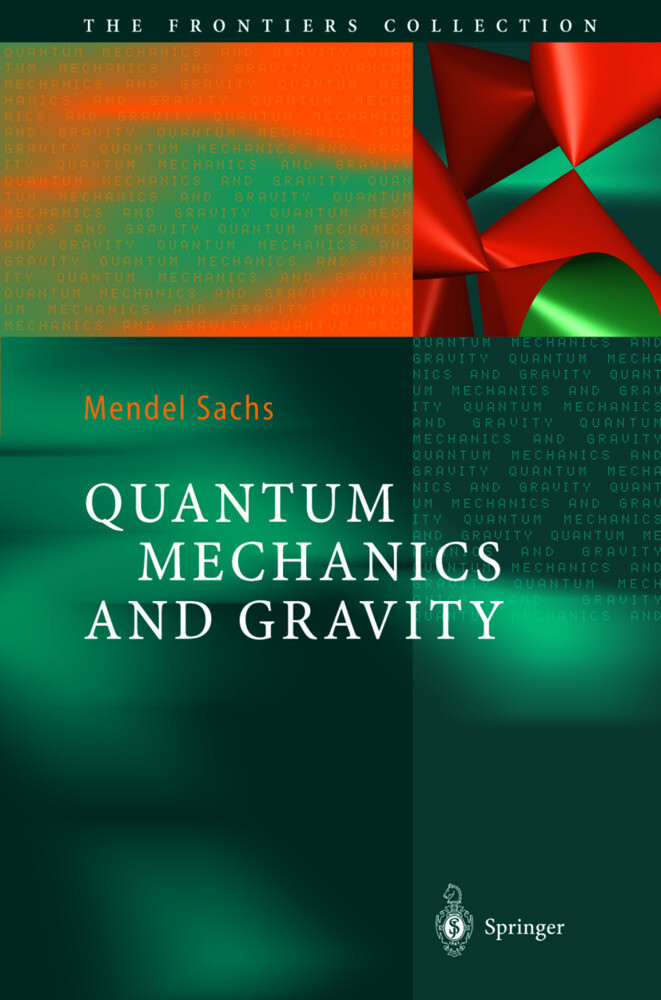 Quantum Mechanics and Gravity als Buch