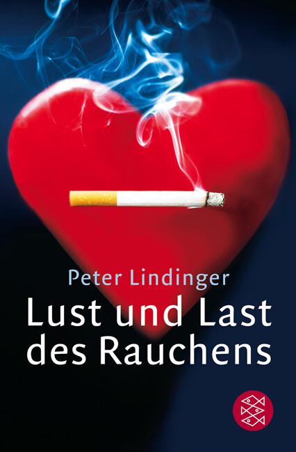 Lust und Last des Rauchens als Taschenbuch