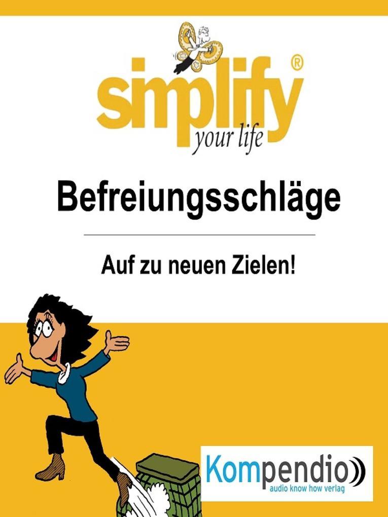 simplify your life - einfacher und glücklicher leben als eBook