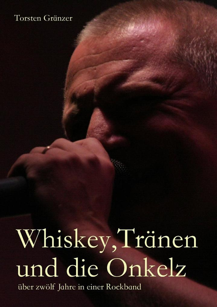Whiskey, Tränen und die Onkelz als eBook Downlo...