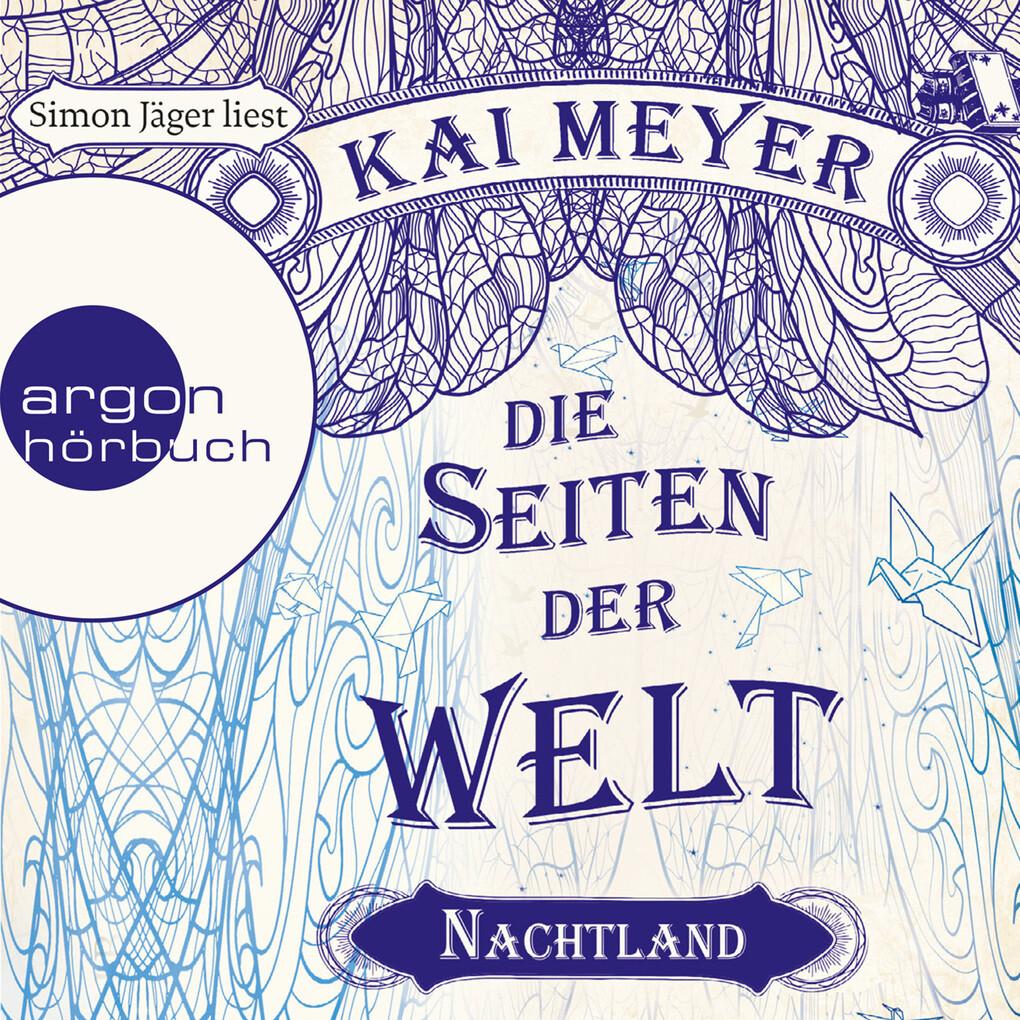 Die Seiten der Welt - Nachtland (Ungekürzte Lesung) als Hörbuch Download