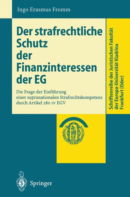 Der strafrechtliche Schutz der Finanzinteressen de EG als Buch