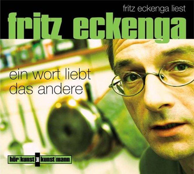 Ein Wort liebt das andere. CD als Hörbuch