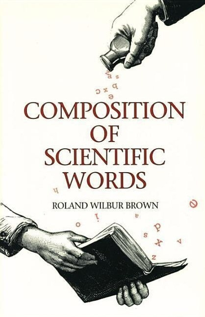 Composition of Scientific Words: Composition of Scientific Words als Taschenbuch