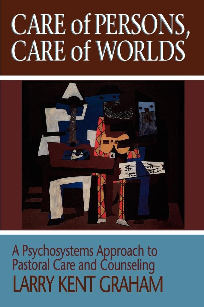 Care of Persons, Care of Worlds als Taschenbuch