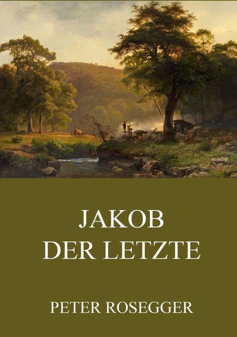 Jakob der Letzte als Buch