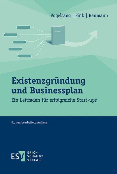 Existenzgründung und Businessplan als Buch von ...