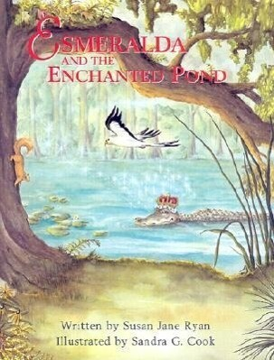 Esmeralda and the Enchanted Pond als Buch