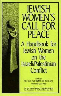 Jewish Women's Call for Peace: A Handbook for Jewish Women on the Israeli/Palestinian Conflict als Taschenbuch