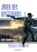 Cade Chandra 5: Jäger des Mysteriums