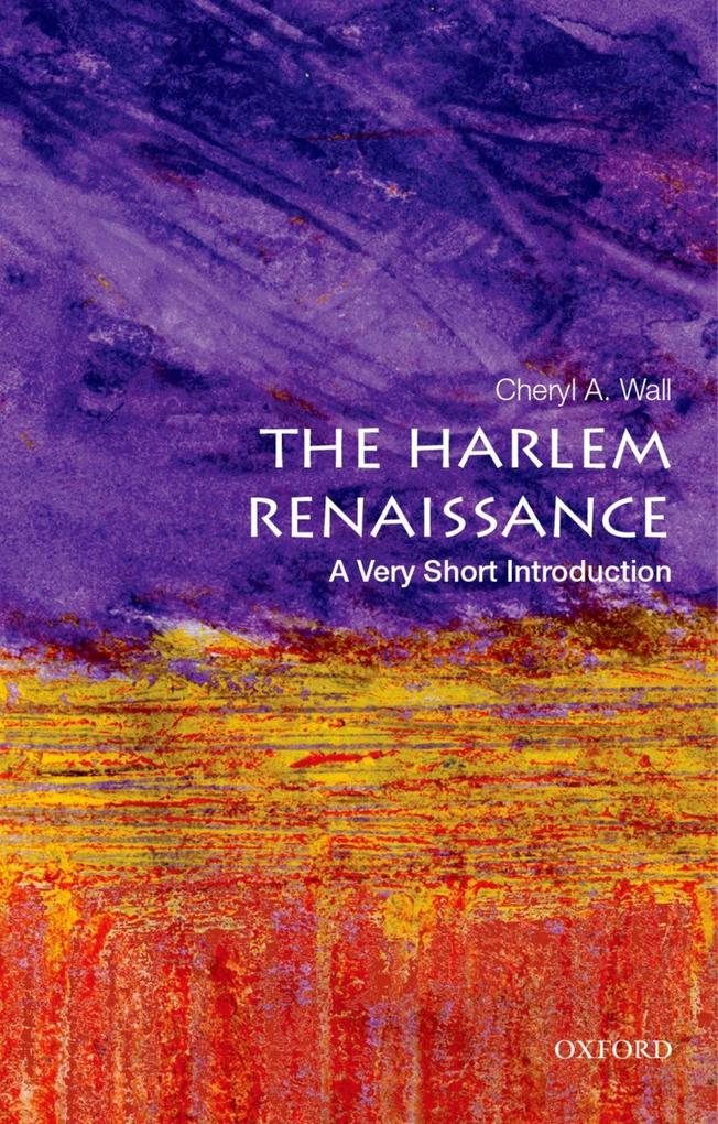 The Harlem Renaissance: A Very Short Introducti...