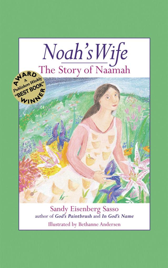 Noah's Wife: The Story of Naamah als Buch
