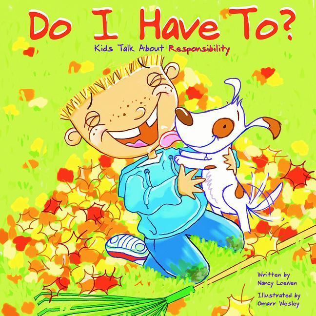 Do I Have To?: Kids Talk about Responsibility als Buch
