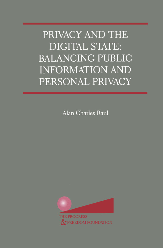 Privacy and the Digital State als Buch von Alan...