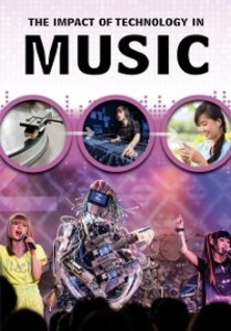 Impact of Technology in Music als eBook Downloa...