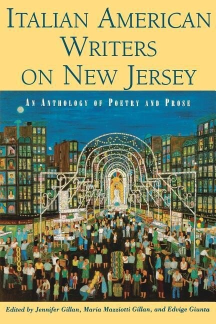Italian American Writers on New Jersey: An Anthology of Poetry and Prose als Taschenbuch