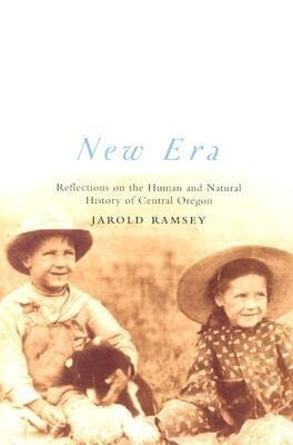 New Era: Reflections on the Human and Natural History of Central Oregon als Taschenbuch