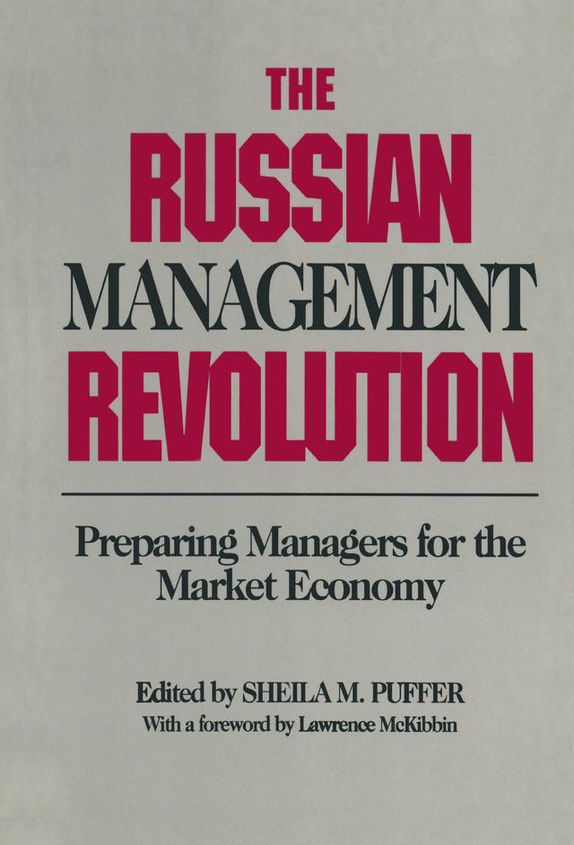 Russian Management Revolution: Preparing Manage...