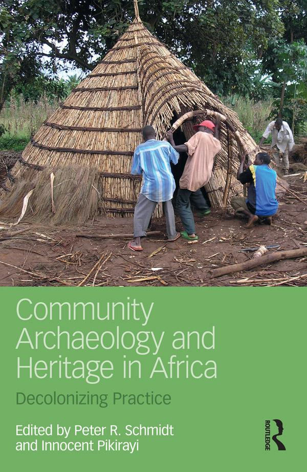 Community Archaeology and Heritage in Africa al...