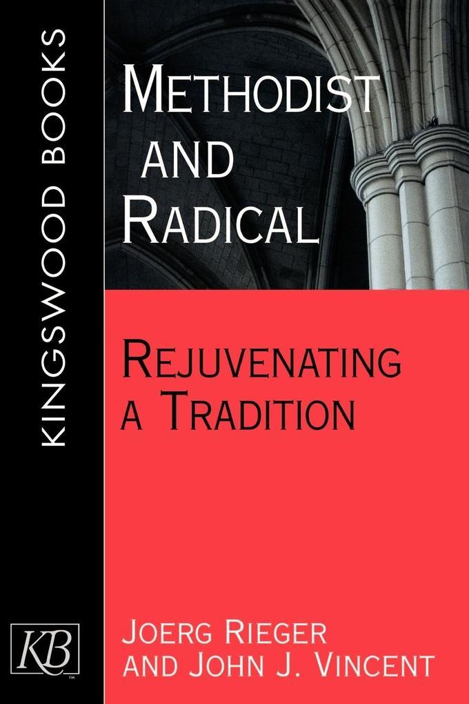 Methodist and Radical als Taschenbuch