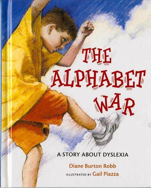 The Alphabet War: A Story about Dyslexia als Buch
