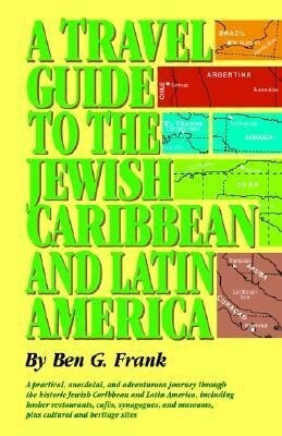 A Travel Guide to the Jewish Caribbean and South America als Taschenbuch
