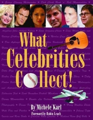 What Celebrities Collect! als Buch