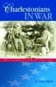 Charlestonians in War: The Charleston Battalion als Buch